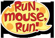 Run Mouse Run